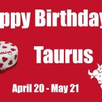 Amazing Taurus Birthday Wishes And Quotes