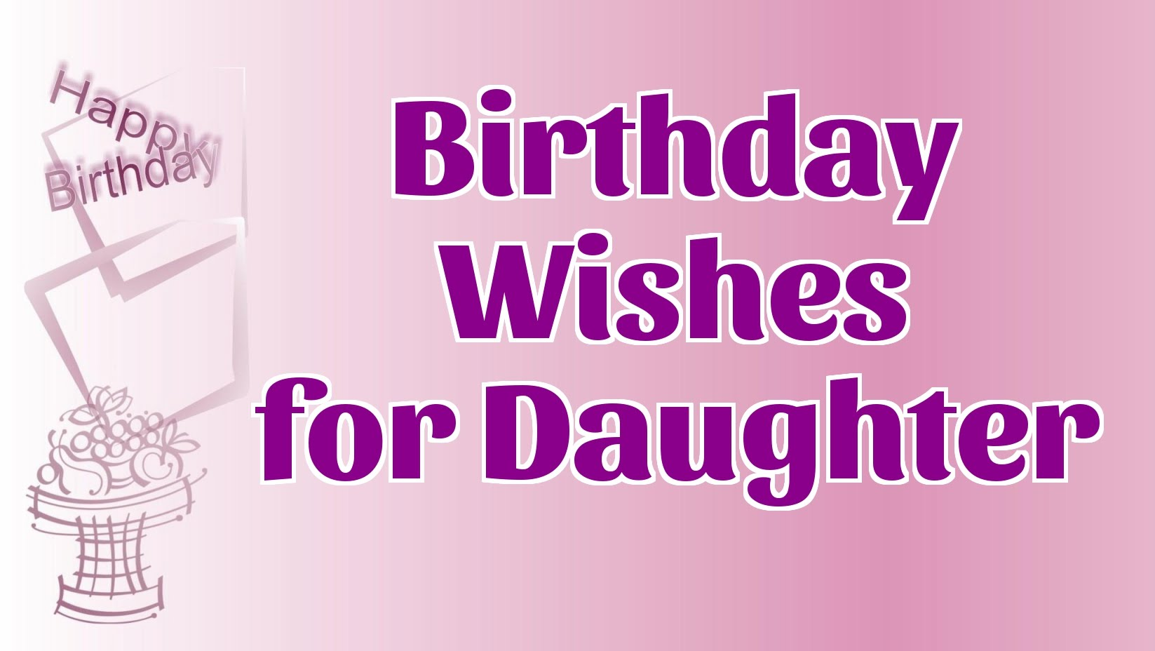 images of birthday wishes for daughter - photo #36