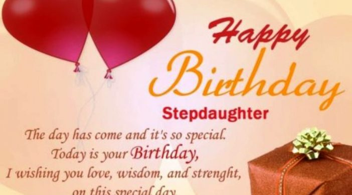 Amazing Birthday Wishes For Stepdaughter